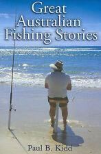 FISHING IN AUSTRALIA GREAT AUSTRALIAN FISHING STORIES Adventure Humour