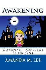 Awakening: Covenant College Book One (A Covenant College Mystery)-ExLibrary
