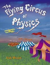 The Flying Circus of Physics by Jearl Walker (2006, Paperback, Revised)