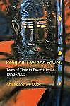 Religion, Law and Power: Tales of Time in Eastern India, 1860-2000 (Anthem South