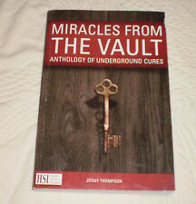 Miracles From The Vault Anthology of Underground Cures by Jenny Thompson 2015