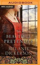 A Medieval Fairy Tale Romance: The Beautiful Pretender 2 by Melanie Dickerson...