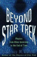 1997 Beyond Star Trek: Physics from Alien Invasions to the End of Time HC Book