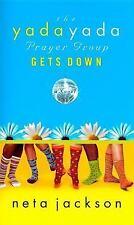 The Yada Yada Prayer Group Gets Down (The Yada Yada Prayer Group, Book 2)