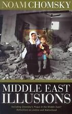 Middle East Illusions: Including Peace in the Middle East?  Reflections on Justi
