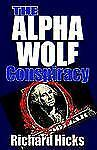 The Alpha Wolf Conspiracy