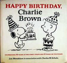 Happy Birthday, Charlie Brown - Charles M. Schulz - HC w/DJ 1st EDITION 1979
