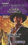 Harlequin LP Intrigue Copper Canyon: Secrets of the Lynx 1394 by Aimée Thurlo...