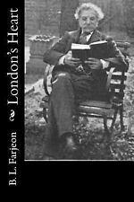 London's Heart by B. l. Farjeon (2015, Paperback)