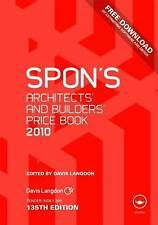 Spon's Architects' and Builders' Price Book 2010 (Spon's Price Books) by Langdo