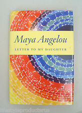 LETTER TO MY DAUGHTER MAYA ANGELOU BOOK