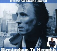 Birmingham To Memphis - Steve Band Gibbons (2010, CD NIEUW)