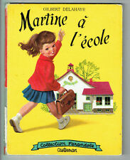 MARTINE A L'ECOLE Livre 1957 Original CASTERMAN Texte G DELAHAYE Dessin MARLIER