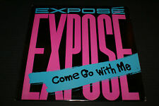 EXPOSE COME  GO  WITH  ME 1986 3 track single OUT OF PRINT VG+/VG+ LP RECORD