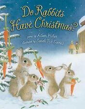 Do Rabbits Have Christmas? by Fisher, Aileen