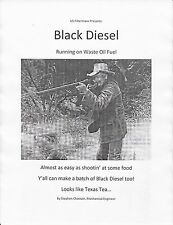 Make Black Diesel 70 cents a gallon. Cheaper than WVO, Biodiesel by USFiltermaxx