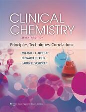 New-Clinical Chemistry: Principles, Techniques by Michael L. Bishop 7ed INTL ED