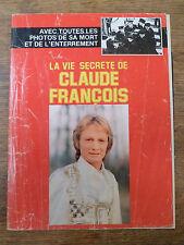 RARE - La vie secrète de CLAUDE FRANCOIS - 47 pages de photos et textes - 1978