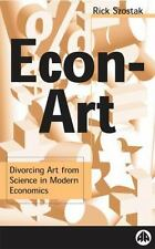 Econ Art: Divorcing Art from Science in Modern Economics