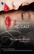 Divine by Blood by P. C. Cast (2009, Paperback)