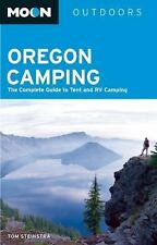 Moon Oregon Camping: The Complete Guide to Tent and RV Camping Moon Outdoors)