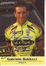 CYCLISME carte cycliste GABRIELE BALDUCCI équipe VINI CALDIROLA 2003 signée