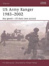 US Army Ranger 1983-2001: Sua Sponte - of Their Own Accord (Warrior), Bahmanyar,