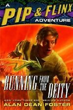 Running from the Deity: A Pip & Flinx Adventure (Adventures of Pip and Flinx) F