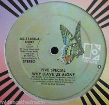 "FIVE SPECIAL ~ Why Leave Us Alone ~ 12"" Single USA PRESSING"