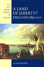 A Land of Liberty?: England 1689-1727 (New Oxford History of England)-ExLibrary