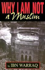 Why I Am Not a Muslim Ibn Warraq Books-Good Condition