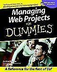 Managing Web Projects For Dummies (For Dummies (Computers)) by Warner, Janine