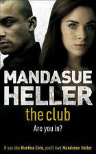 The Club by Mandasue Heller   BRAND NEW BOOK   L8