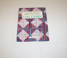 """""""Log Cabin"""" Quilt Pattern Book Hardback Classic American Quilt Collection"""