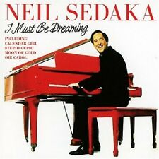 NEIL SEDAKA I MUST BE DREAMING CD