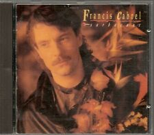 CD ALBUM 10 TITRES--FRANCIS CABREL--SARACANE--1989