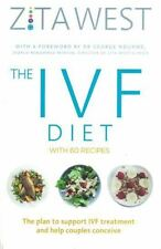 The IVF Diet with 60 Recipes by Zita West NEW