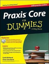 Praxis Core For Dummies with Online Practice Tests New