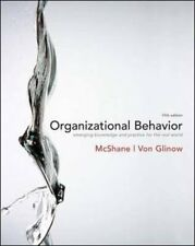 Organizational Behavior by Steven Lattimore McShane, Mary Ann Von Glinow...