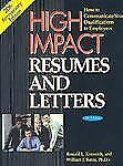 High Impact Resumes and Letters, 8th Edition: How to Communicate Your Qualificat