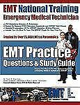 EMT National Training EMT Practice Questions and Study Guide by Travis...