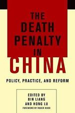 NEW - The Death Penalty in China: Policy, Practice, and Reform