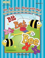 Bit, Bat, Bee, Rime with Me! Word Patterns and Activities, Grades K-3 (Linworth