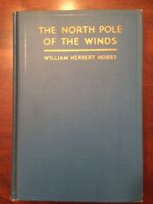 Rare 1930 SIGNED Hobbs, Exploring North Pole of the Winds, 1st ed, photos