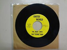 "YOUNG MEN:Too Many Times 2:39- Go! 1:33-U.S. 7"" 1967 United World Music STW-9060"