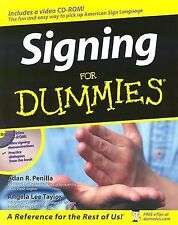 Signing for Dummies® by Adan R., II Penilla and Angela Lee Taylor (2003, Paperba