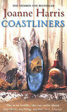Coastliners by Joanne Harris (Paperback, 2003)