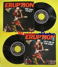 LP 45 7'' ERUPTION One way ticket Left me in the rain 1979 france no cd mc dvd