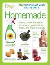 Homemade: How-to Make Hundreds of Everyday Products Fast, Fresh, and More Natur