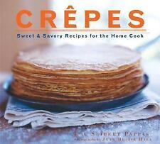 Crepes: Sweet & Savory Recipes for the Home Cook-ExLibrary
